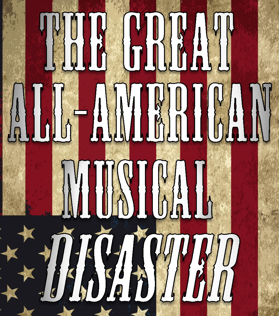 The Great All-American Disaster